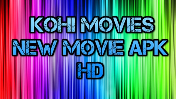Kohi Movie App DOwnload