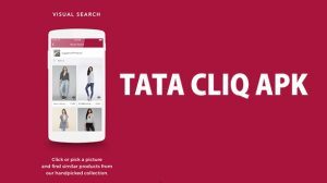 How to Download and Install Tata Cliq Apk for Android/iOS – Complete Tutorial